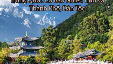 Trung Quốc có bao nhiêu tỉnh và thành phố, dân tộc