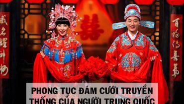 Phong Tục Đám Cưới Truyền Thống của người Trung Quốc Cổ Trang