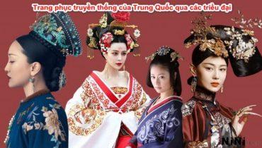 Trang phục truyền thống của Trung Quốc qua các triều đại