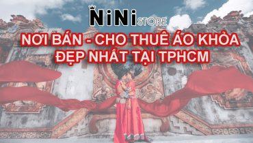 Nơi bán và cho thuê áo Khoả Trung Quốc vừa rẻ vừa chất tại TPHCM